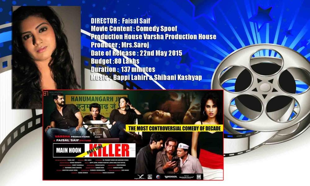 "Faisal Saif's Comic Spoof ""Main Hoon (Part-Time) Killer"" is a complete Entertainer & Full On Paisa Vasool"