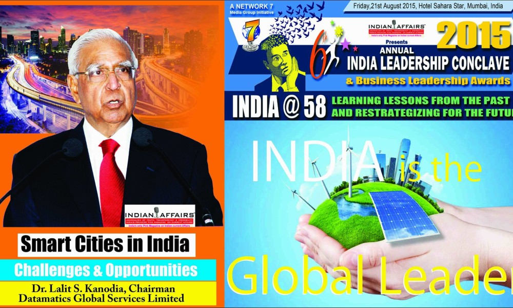 Veteran IT guru & Datamatics Founder Dr. Lalit S. Kanodia to debate on Smart Cities in India at India Leadership Conclave 2015
