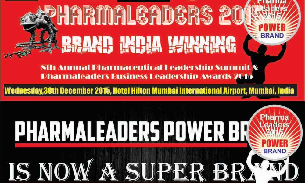 "Pharma Leaders 2015 Edition to debate on  ""Brand India Winning"""