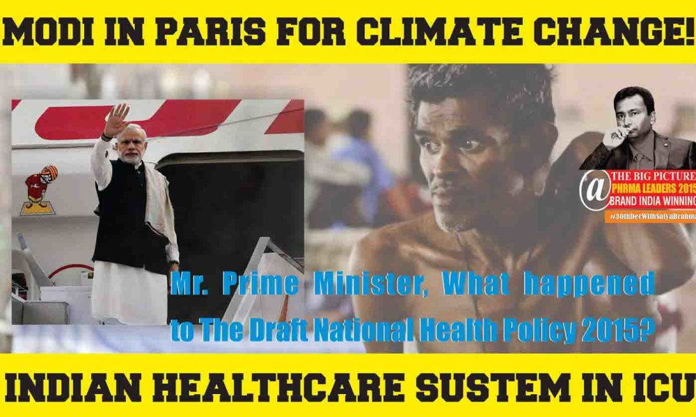Modi in Paris for Climate Change, Indian Healthcare System in ICU, What Next?